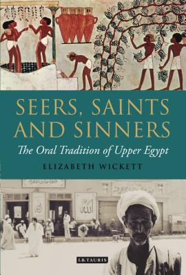 Seers, Saints and Sinners: The Oral Tradition of Upper Egypt Cover Image