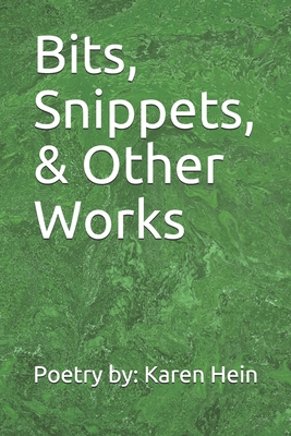 Bits, Snippets, & Other Works Cover Image
