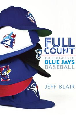 Full Count: Four Decades of Blue Jays Baseball Cover Image