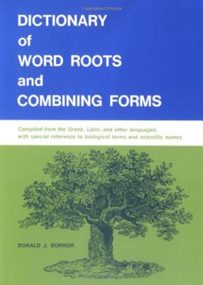Dictionary of Word Roots and Combining Forms Cover Image