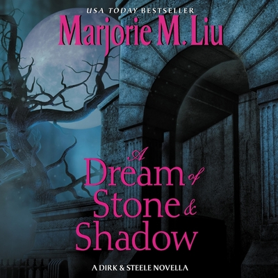 A Dream of Stone & Shadow: A Dirk & Steele Novella Cover Image