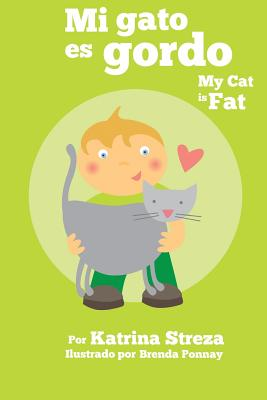 Mi Gato Es Gordo: My Cat Is Fat (Xist Bilingual Spanish English) Cover Image