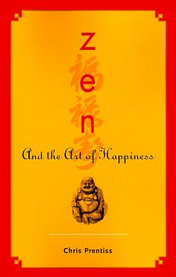 Zen and the Art of Happiness Cover Image