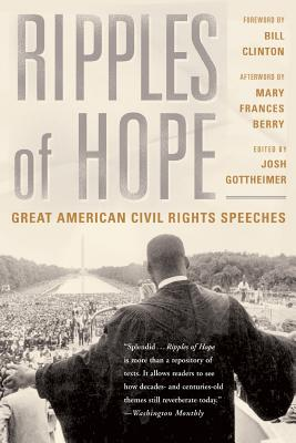 Ripples Of Hope: Great American Civil Rights Speeches Cover Image