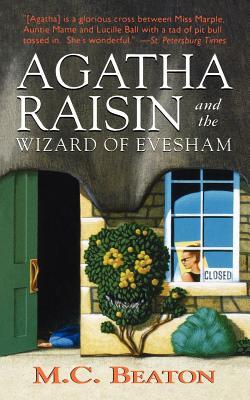 Agatha Raisin and the Wizard of Evesham: An Agatha Raisin Mystery (Agatha Raisin Mysteries #8) Cover Image
