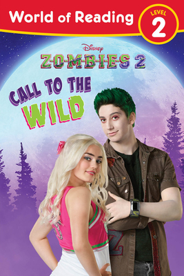 World of Reading, Level 2: Disney Zombies 2: Call to the Wild Cover Image