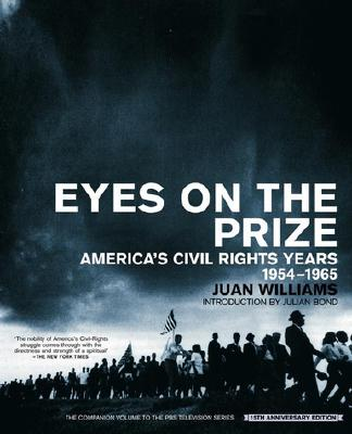 Eyes on the Prize: America's Civil Rights Years, 1954-1965 Cover Image