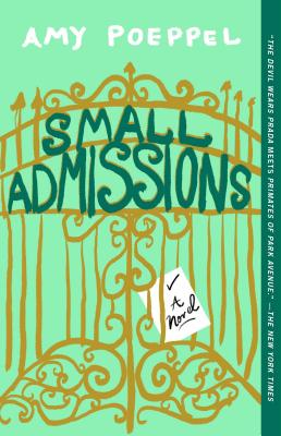 Small Admissions: A Novel Cover Image
