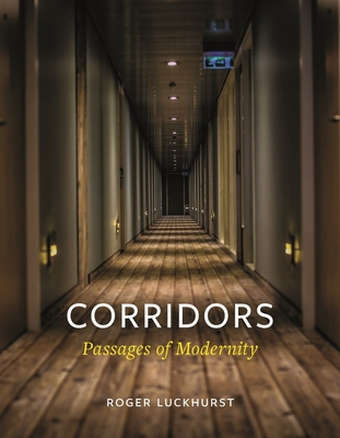 Corridors: Passages of Modernity Cover Image