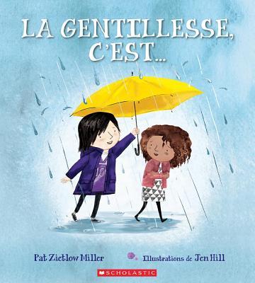 La Gentillesse c'Est... = Be Kind Cover Image