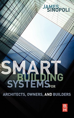 Smart Buildings Systems for Architects, Owners and Builders Cover Image