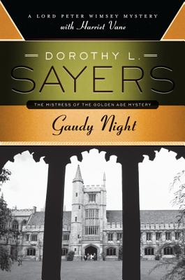 Gaudy Night: A Lord Peter Wimsey Mystery with Harriet Vane Cover Image