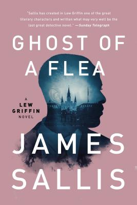 Ghost of a Flea (A Lew Griffin Novel #6) Cover Image