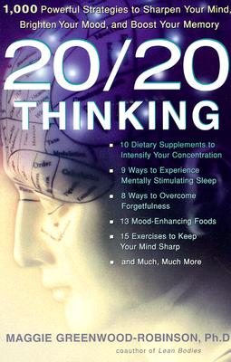 20/20 Thinking: 1,000 Powerful Strategies to Sharpen Your Mind, Brighten Your Mood, and Boost Your Memory Cover Image