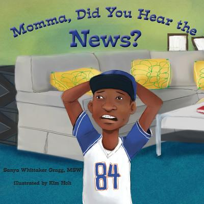 Momma, Did You Hear the News? Cover Image