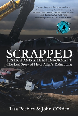 Scrapped: Justice and a Teen Informant Cover Image