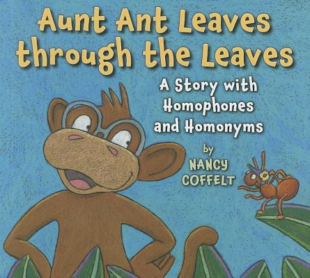 Aunt Ant Leaves Through the Leaves Cover