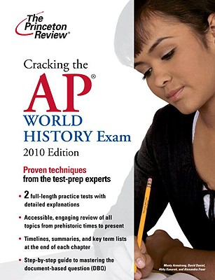 Cracking the AP World History Exam, 2010 Edition Cover Image