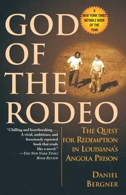 God of the Rodeo: The Quest for Redemption in Louisiana's Angola Prison Cover Image