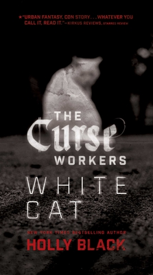 White Cat (The Curse Workers #1) Cover Image