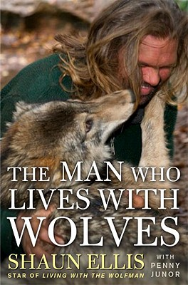 The Man Who Lives with Wolves Cover