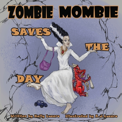 Zombie Mombie Saves the Day Cover Image