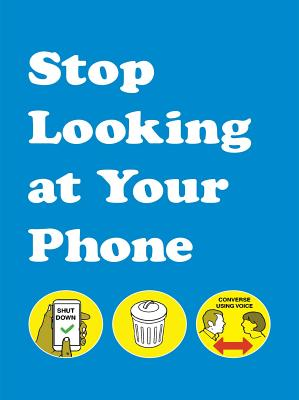 Stop Looking at Your Phone Cover Image