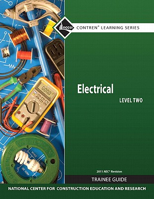 Electrical Level 2 Trainee Guide, 2011 NEC Revision, Paperback (Contren Learning) Cover Image