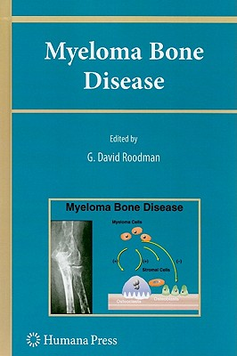 Myeloma Bone Disease (Current Clinical Oncology) Cover Image