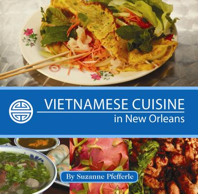 Vietnamese Cuisine in New Orleans Cover Image