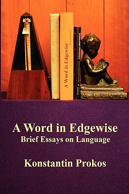 A Word in Edgewise - Brief Essays on Language Cover Image