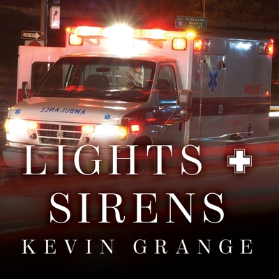 Lights and Sirens Lib/E: The Education of a Paramedic Cover Image
