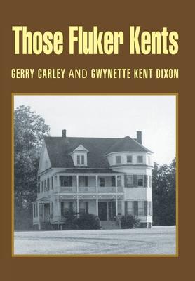 Those Fluker Kents Cover Image