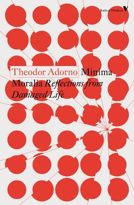 Minima Moralia: Reflections from Damaged Life Cover Image