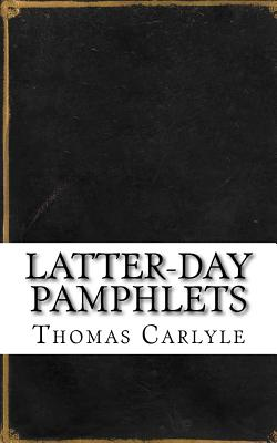 Latter-Day Pamphlets Cover Image