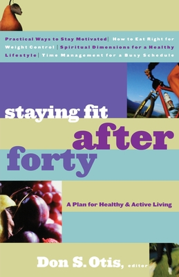 Staying Fit After Forty Cover