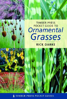 Timber Press Pocket Guide to Ornamental Grasses Cover