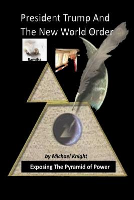 President Trump And The New World Order: The Ramtha Trump Prophecy Cover Image