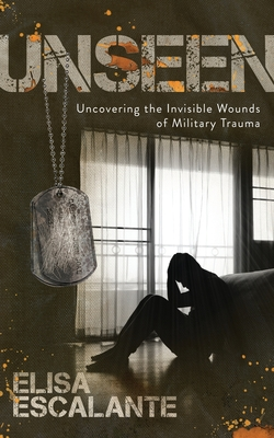 Unseen: Uncovering the Invisible Wounds of Military Trauma Cover Image