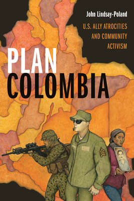 Plan Colombia: U.S. Ally Atrocities and Community Activism Cover Image