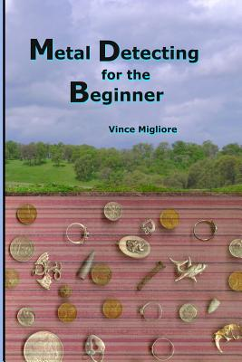 Metal Detecting for the Beginner Cover Image