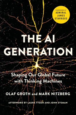 The AI Generation: Shaping Our Global Future with Thinking Machines Cover Image