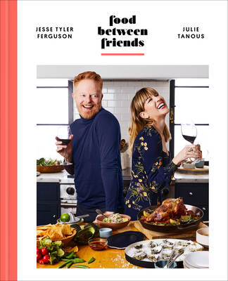Food Between Friends: A Cookbook