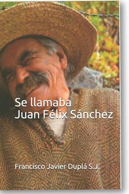 Se llamaba Juan Félix Sánchez Cover Image