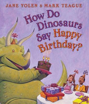 How Do Dinosaurs Say Happy Birthday? (How Do Dinosaurs...?) Cover Image
