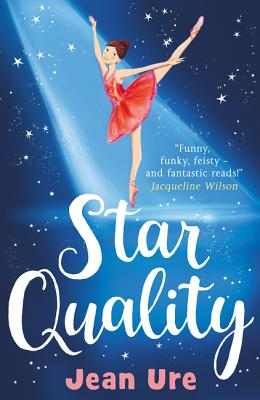 Star Quality (Dance Trilogy, Book 2) Cover Image