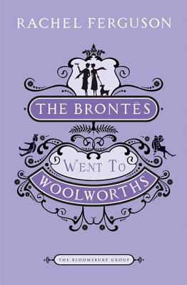The Brontes Went to Woolworths Cover