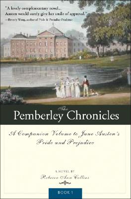 The Pemberley Chronicles: A Companion Volume to Jane Austen's Pride and Prejudice: Book 1 Cover Image
