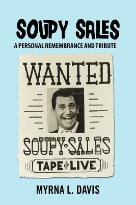 Soupy Sales - A Personal Remembrance and Tribute Cover