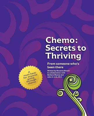Chemo: Secrets to Thriving Cover Image